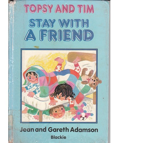 9780216923164: Topsy and Tim Stay with a Friend (Topsy & Tim)