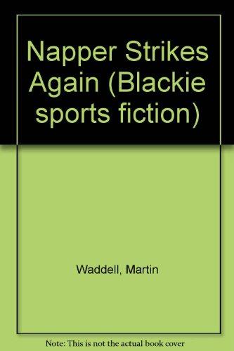 9780216923775: Napper Strikes Again (Blackie sports fiction)