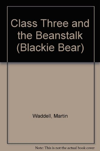9780216924017: Class Three and the Beanstalk (Blackie Bear)