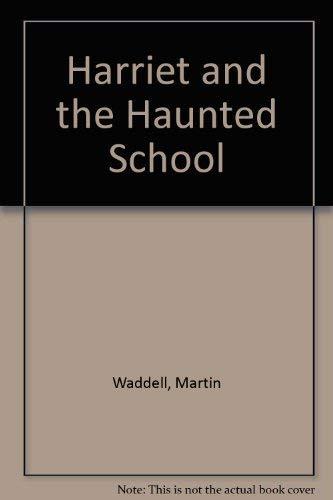 9780216924086: Harriet and the Haunted School