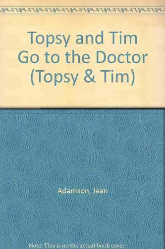 9780216924598: Topsy + Tim Go to the Doctor(Pb)