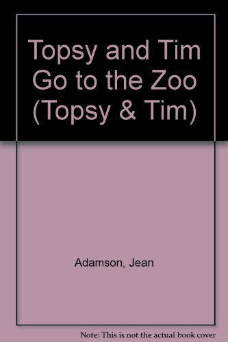 9780216924642: Topsy and Tim Go to the Zoo (Topsy & Tim)