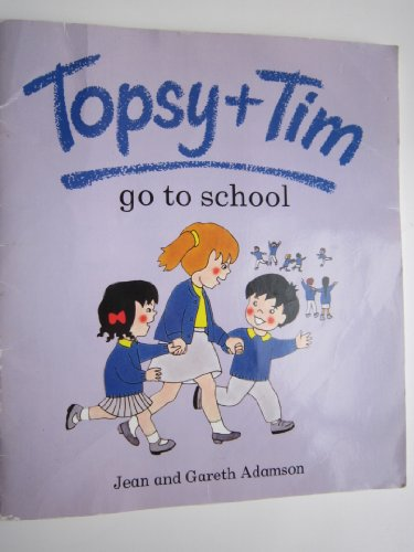 9780216924680: Topsy And Tim Go To School (Topsy & Tim)