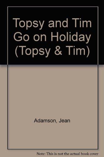 9780216924710: Topsy + Tim Go On Holiday(Pb)