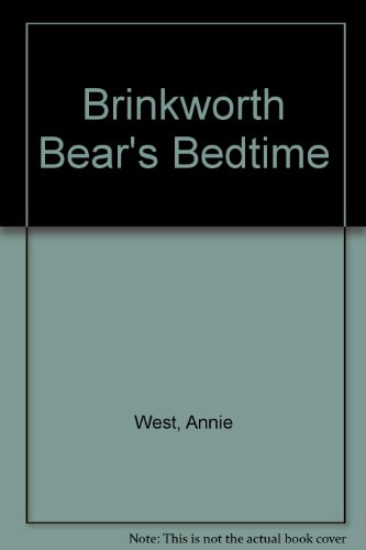 Brinkworth Bear's Bedtime (0216925819) by Annie West
