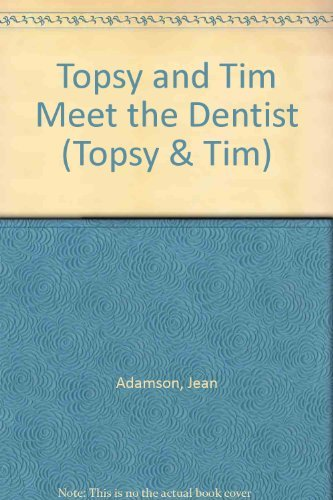 9780216925861: Topsy and Tim Meet the Dentist (Topsy & Tim)
