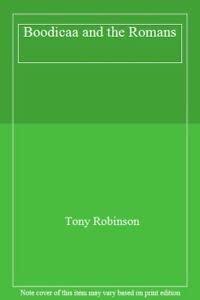 Boodicaa and the Romans (0216926440) by Tony Robinson