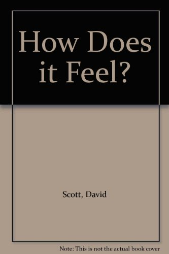 How Does it Feel? (0216926564) by Scott, David