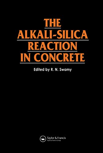 The Alkali-silica Reaction in Concrete: R. N. Swamy