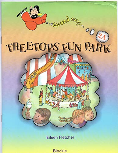9780216928053: Up and Away: Treetops Fun Park Level 2