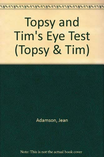9780216928459: Topsy And Tim Have Their Eyes Tested (Topsy & Tim)