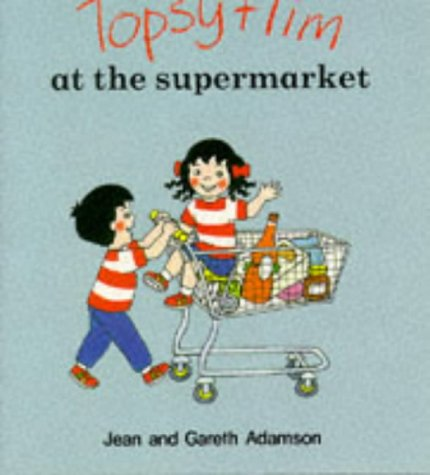 9780216928572: Topsy and Tim at the Supermarket (Topsy & Tim)