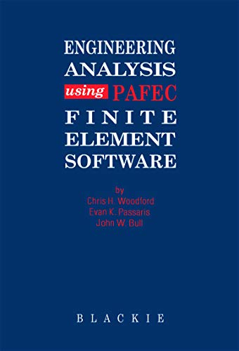 9780216929012: Engineering Analysis using PAFEC Finite Element Software