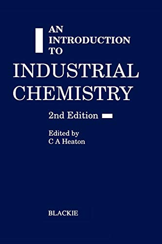 9780216929197: An Introduction to Industrial Chemistry