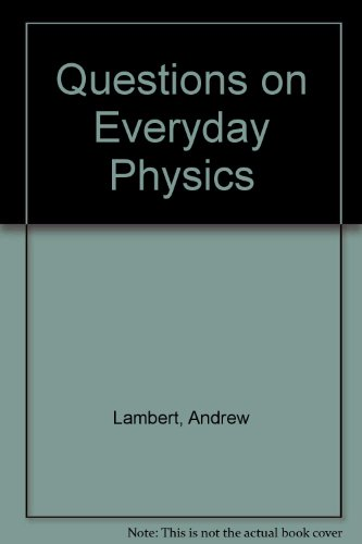 9780216929340: Questions on Everyday Physics
