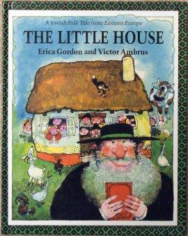 The Little House: A Jewish Folk Tale (Folk Tales of the World): Erica Gordon