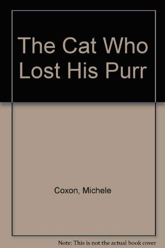 9780216930513: The Cat Who Lost His Purr