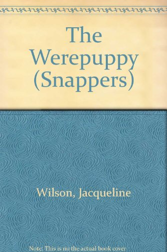 9780216930841: The Werepuppy (Snappers)