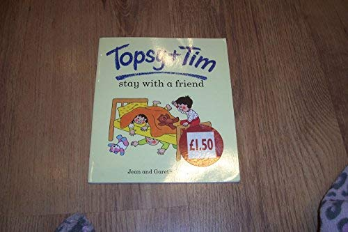9780216931329: Topsy And Tim Stay With A Friend (Topsy & Tim)