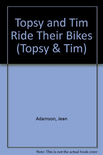 9780216931350: Topsy and Tim Ride Their Bikes (Topsy & Tim)