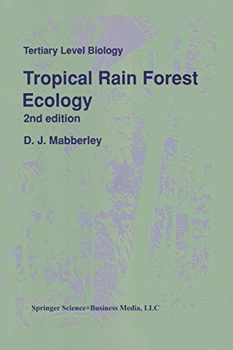 Tropical Rain Forest Ecology (Tertiary Level Biology)