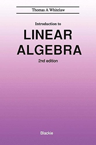 9780216931596: An Introduction to Linear Algebra