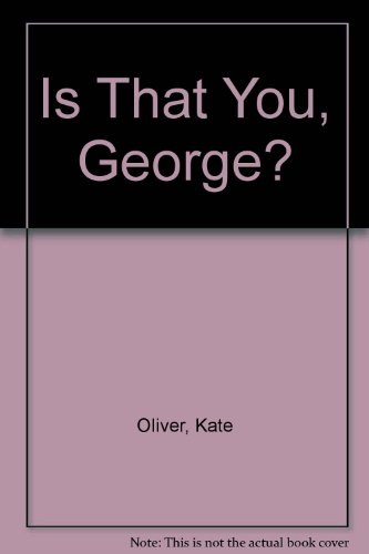 9780216932029: Is That You, George?