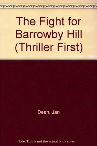 9780216933101: The Fight for Barrowby Hill (Thriller First)