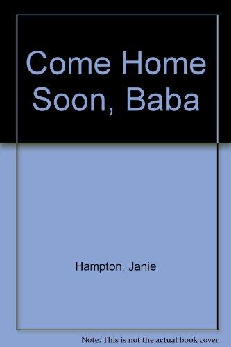 Come Home Soon, Baba: Hampton, Janie