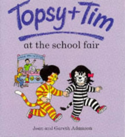 9780216940529: Topsy and Tim at the School Fair (Topsy & Tim)