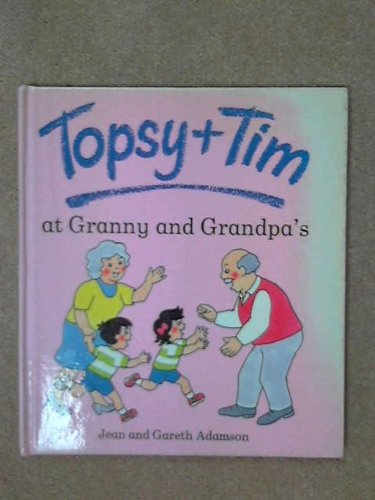 9780216940536: Topsy and Tim at Granny and Grandpa's (Topsy & Tim)