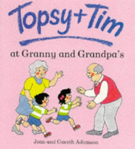9780216940543: Topsy and Tim at Granny and Grandpa's (Topsy & Tim)