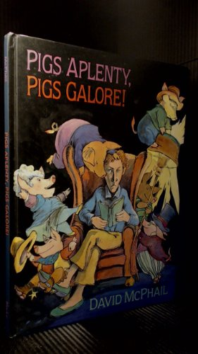 9780216941298: Pigs Aplenty, Pigs Galore!