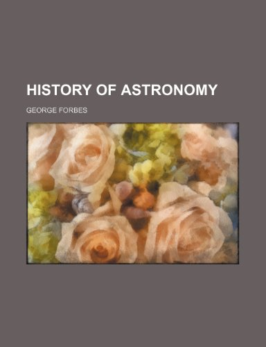 9780217003308: History of astronomy