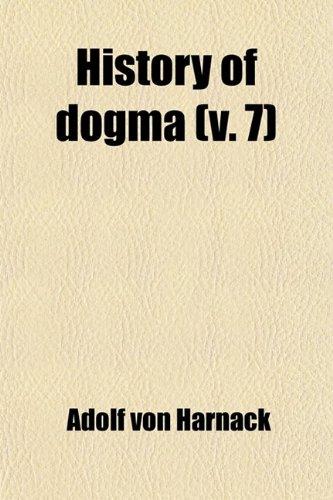 9780217003711: History of Dogma (Volume 7)