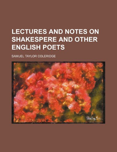 9780217008686: Lectures and notes on Shakespere and other English poets