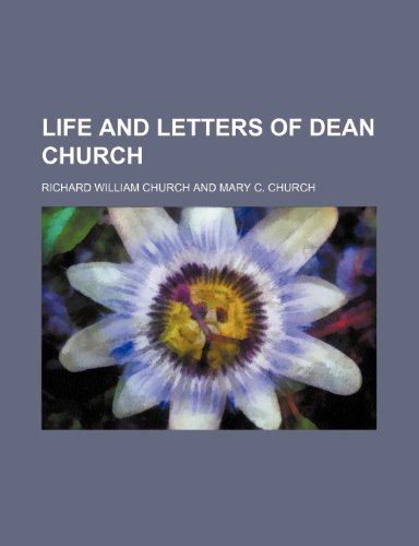 9780217010931: Life and Letters of Dean Church