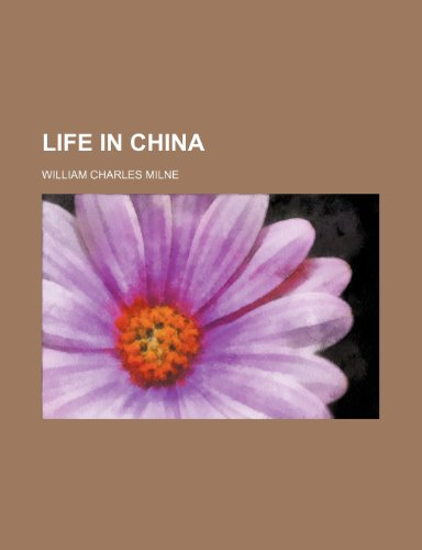 9780217011617: Life in China