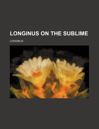 9780217015882: Longinus on the sublime