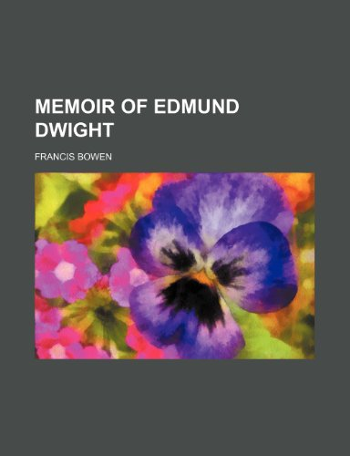 9780217019682: Memoir of Edmund Dwight