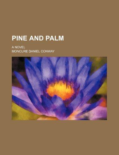 9780217028646: Pine and Palm; A Novel