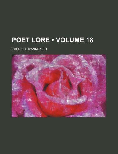 Poet Lore (Volume 18) (0217029876) by Gabriele D'annunzio