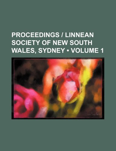 9780217031820: Proceedings   Linnean Society of New South Wales, Sydney (Volume 1)