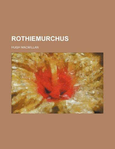 9780217042154: Rothiemurchus