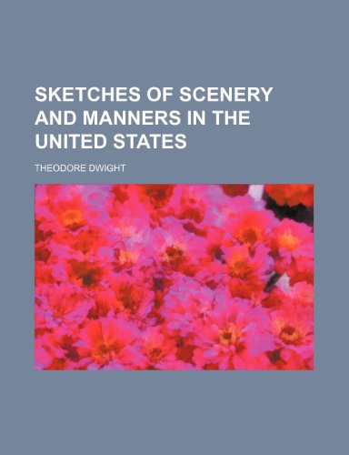 9780217047029: Sketches of Scenery and Manners in the United States