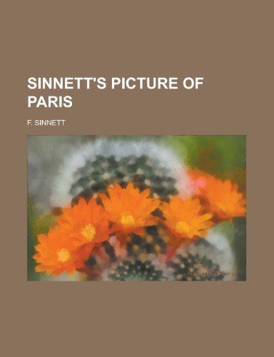 9780217050012: Sinnett's picture of Paris