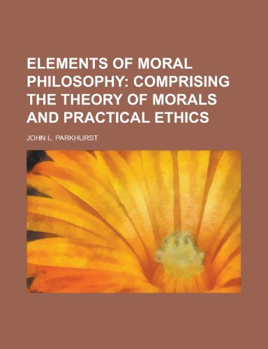 9780217050296: Elements of Moral Philosophy