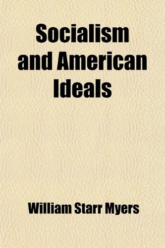 9780217050333: Socialism and American Ideals