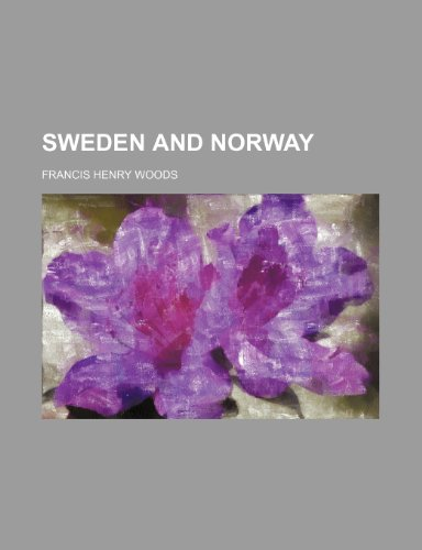 9780217054737: Sweden and Norway