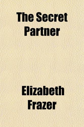 9780217062428: The Secret Partner